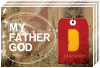 disciple Postcard - My Father God (10 pack)